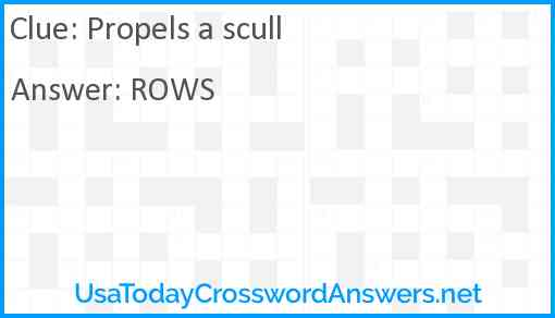 Propels a scull Answer