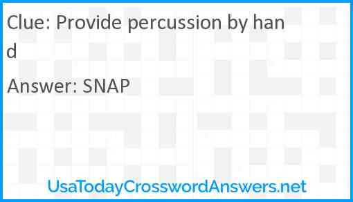 Provide percussion by hand Answer