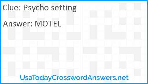 Psycho setting Answer