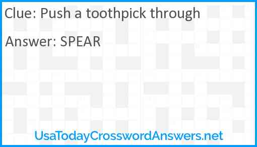 Push a toothpick through Answer