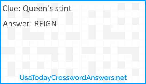 Queen's stint Answer
