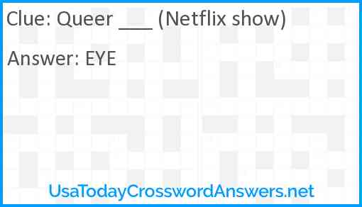 Queer ___ (Netflix show) Answer