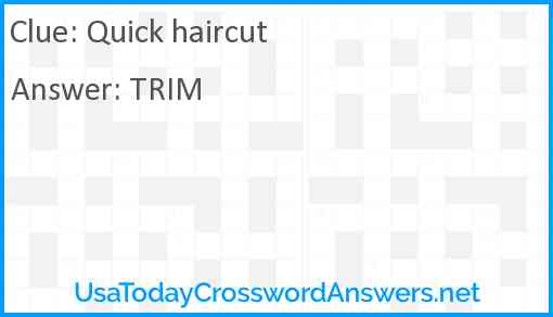 Quick haircut Answer