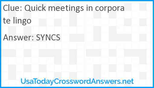 Quick meetings in corporate lingo Answer