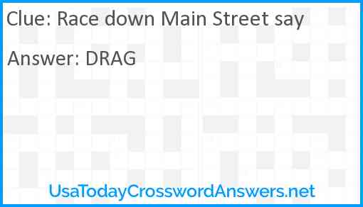 Race down Main Street say Answer