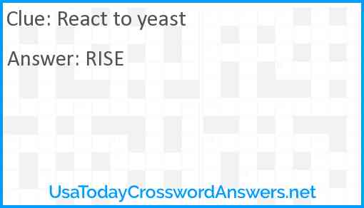 React to yeast Answer