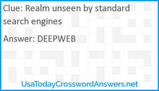 Realm unseen by standard search engines Answer