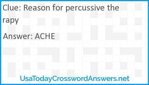 Reason For Percussive Therapy Crossword Clue Usatodaycrosswordanswers Net