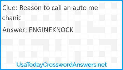 Reason to call an auto mechanic Answer