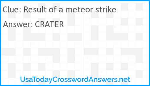 Result of a meteor strike Answer
