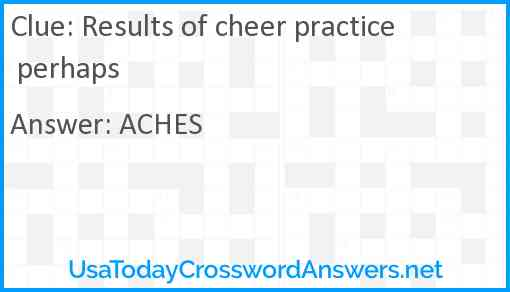Results of cheer practice perhaps Answer