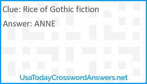 Rice of Gothic fiction Answer