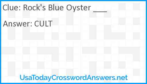 Rock's Blue Oyster ___ Answer