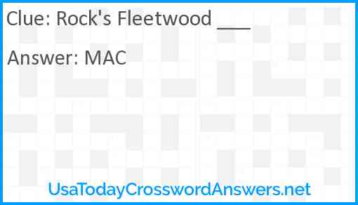 Rock's Fleetwood ___ Answer