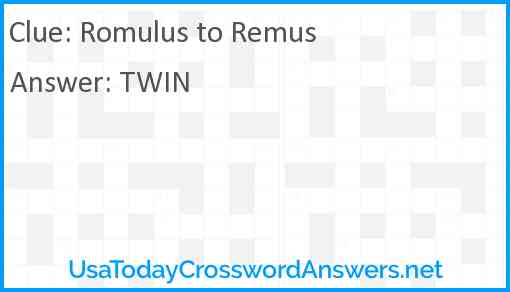 Romulus to Remus Answer