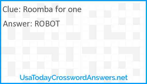 Roomba for one Answer