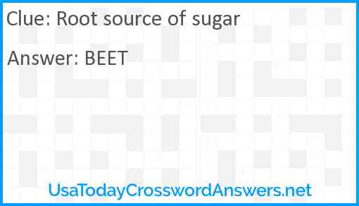 Root source of sugar Answer