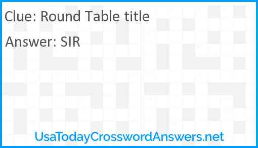 Round Table title Answer