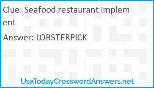 Seafood restaurant implement Answer