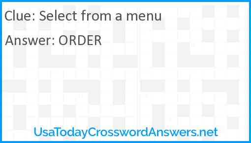 Select from a menu Answer