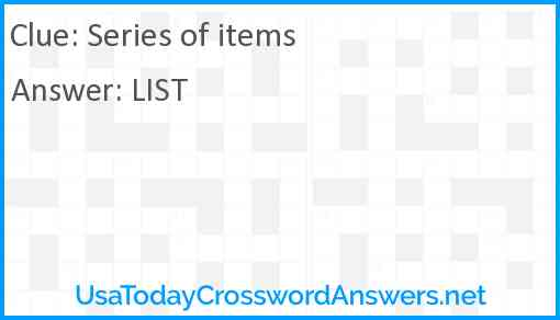 Series of items Answer