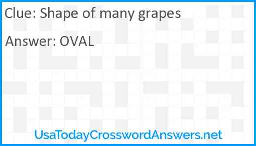 Shape of many grapes Answer