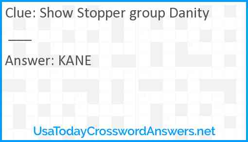 Show Stopper group Danity ___ Answer