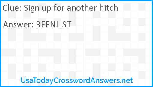 Sign up for another hitch Answer