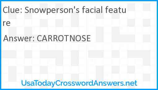 Snowperson's facial feature Answer