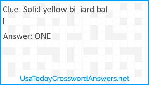 Solid yellow billiard ball Answer