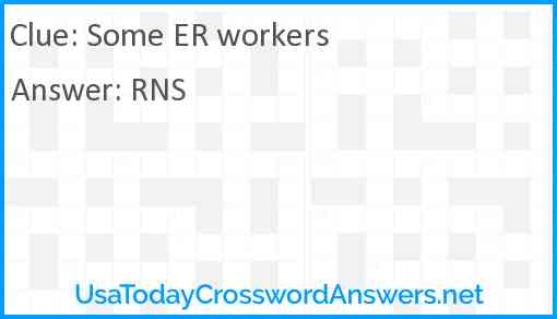 Some ER workers Answer