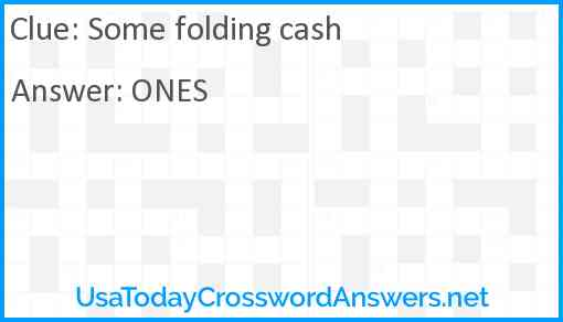 Some folding cash Answer