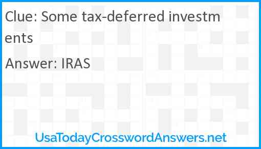 Some tax-deferred investments Answer