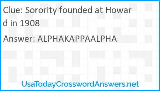Sorority founded at Howard in 1908 Answer