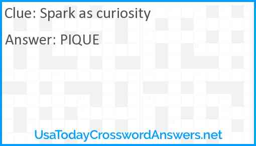Spark as curiosity Answer