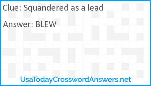 Squandered as a lead Answer