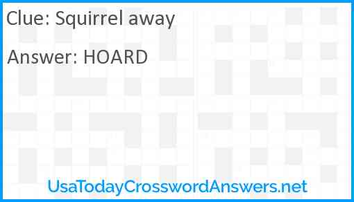 Squirrel away Answer