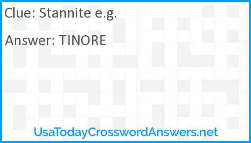 Stannite e.g. Answer