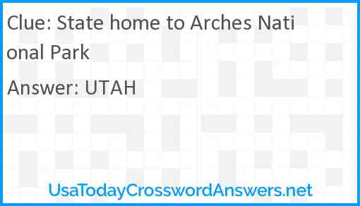 State home to Arches National Park Answer