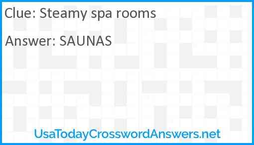 Steamy spa rooms Answer