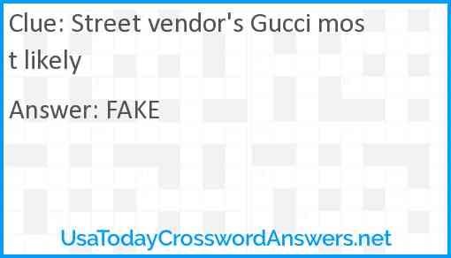 Street vendor's Gucci most likely Answer