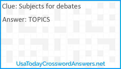 Subjects for debates Answer