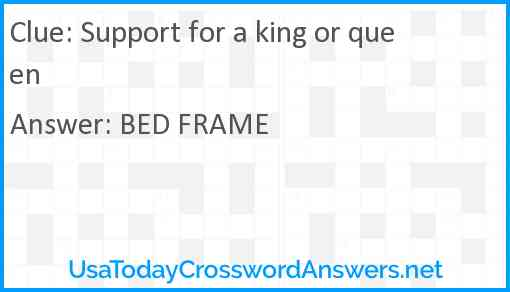 Support for a king or queen Answer