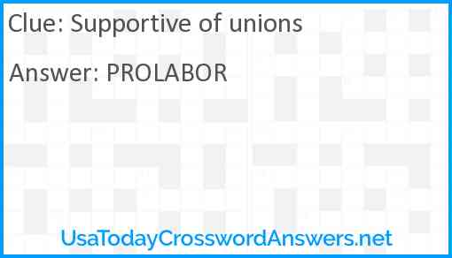 Supportive of unions Answer