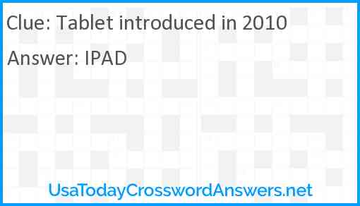 Tablet introduced in 2010 Answer