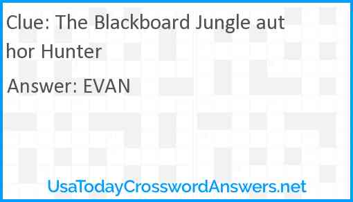 The Blackboard Jungle author Hunter Answer