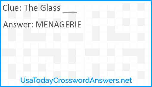 The Glass ___ Answer