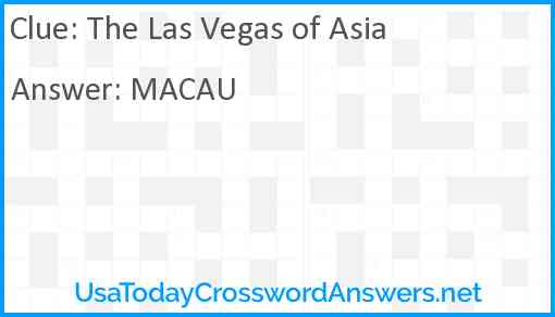 The Las Vegas of Asia Answer
