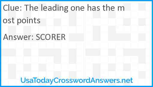The leading one has the most points Answer