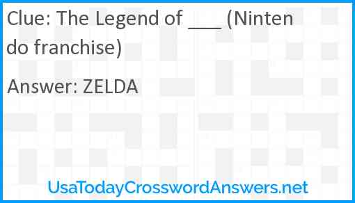 The Legend of ___ (Nintendo franchise) Answer